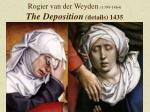 rogier van der weyden 1399 1464 the deposition details 1435