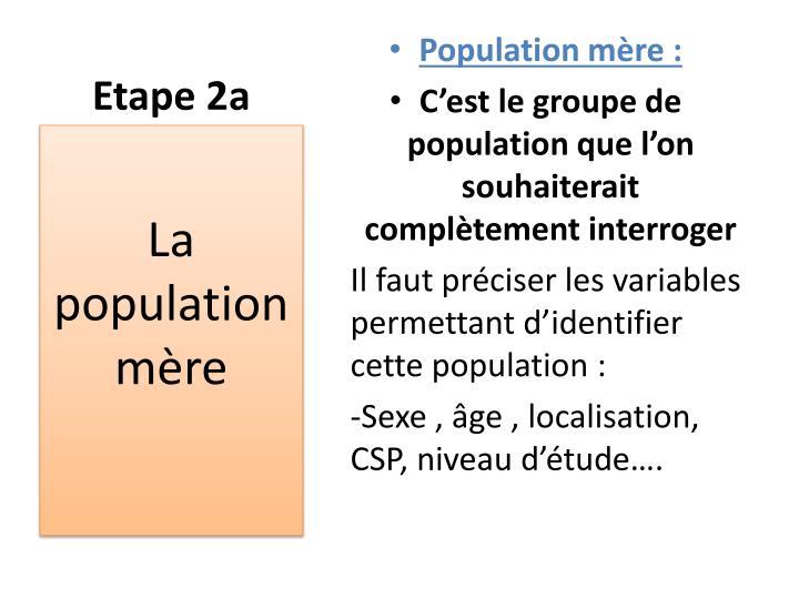 Etape 2a