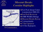 missouri breaks corridor highlights