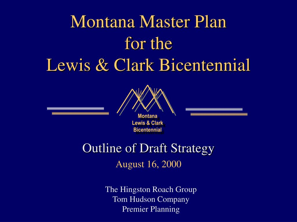 montana master plan for the lewis clark bicentennial l.