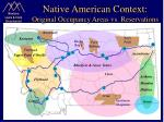 native american context original occupancy areas vs reservations
