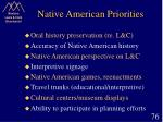 native american priorities