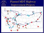 planned mdt highway improvement projects