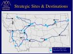 strategic sites destinations