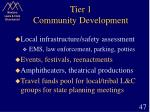 tier 1 community development