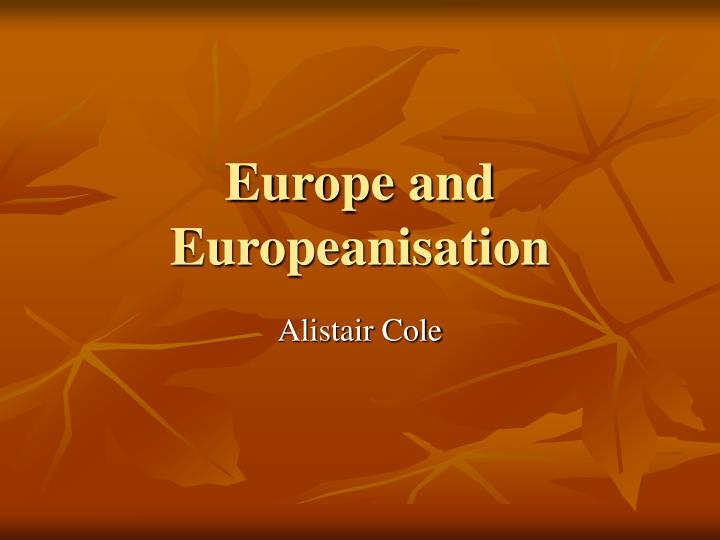 europe and europeanisation n.