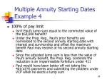 multiple annuity starting dates example 434