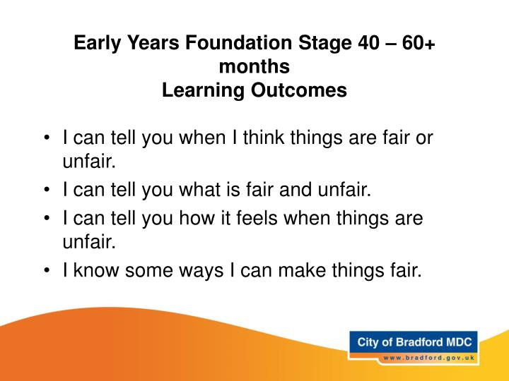 Early Years Foundation Stage 40 – 60+ months