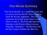 one minute summary