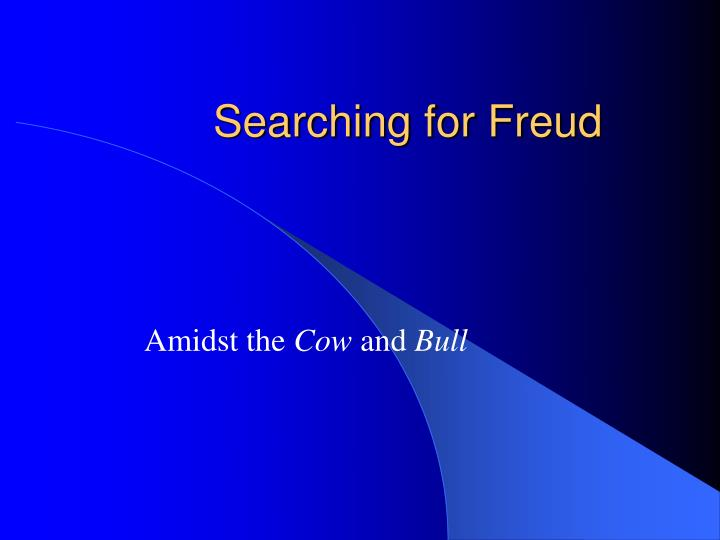 Searching for freud