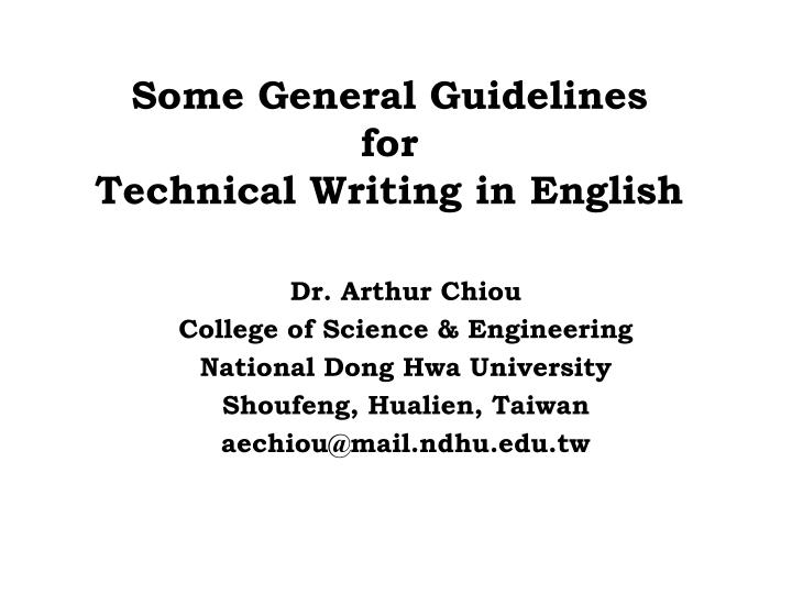 technical writing in english Many examples of technical writing are found in the business world businesses use technical writing styles such as forms, business letters, memos, newsletters and minutes from meetings on a daily basis companies produce strategic plans and mission.
