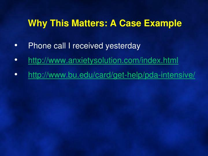 Why This Matters: A Case Example