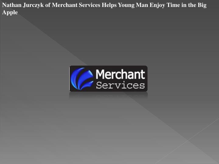 Nathan Jurczyk of Merchant Services Helps Young Man Enjoy Time in the Big Apple