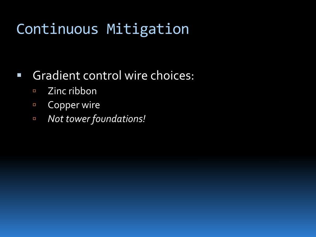 Continuous Mitigation