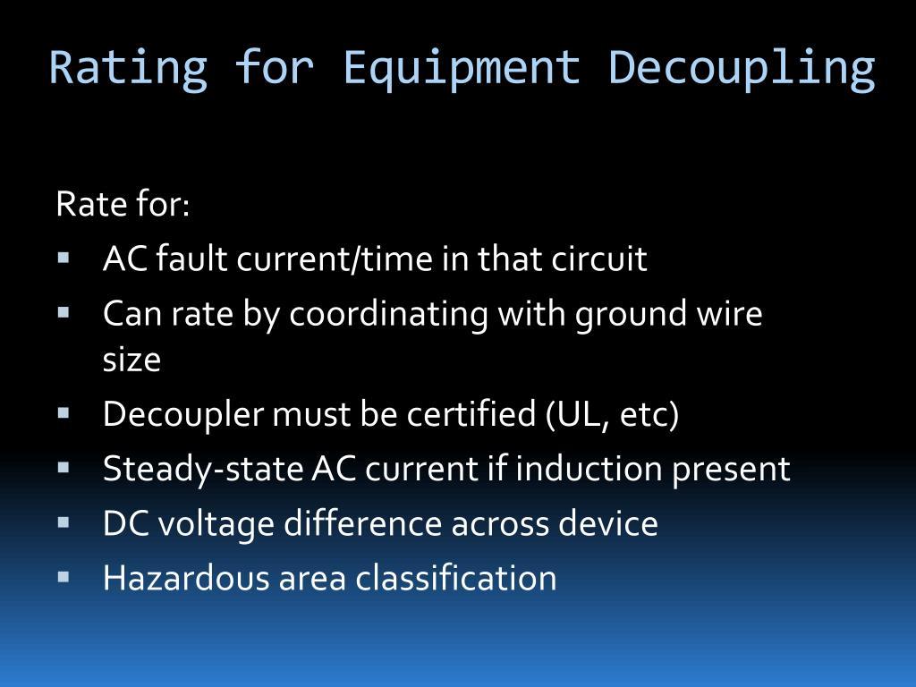 Rating for Equipment Decoupling