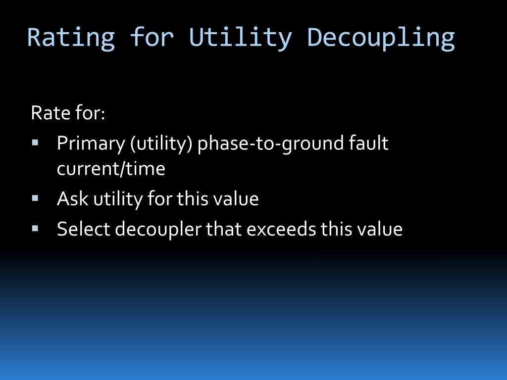 Rating for Utility Decoupling