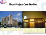 short project case studies
