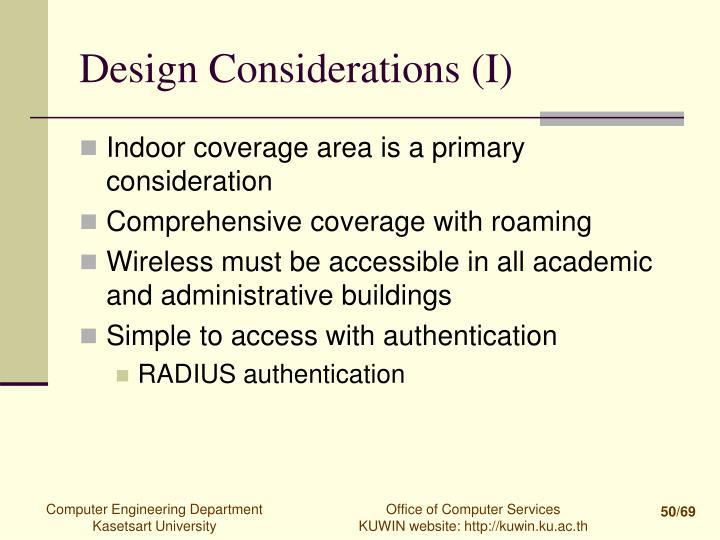 Design Considerations (I)
