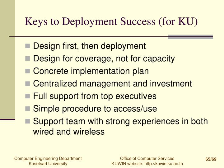 Keys to Deployment Success (for KU)