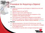 procedure for acquiring a stipend