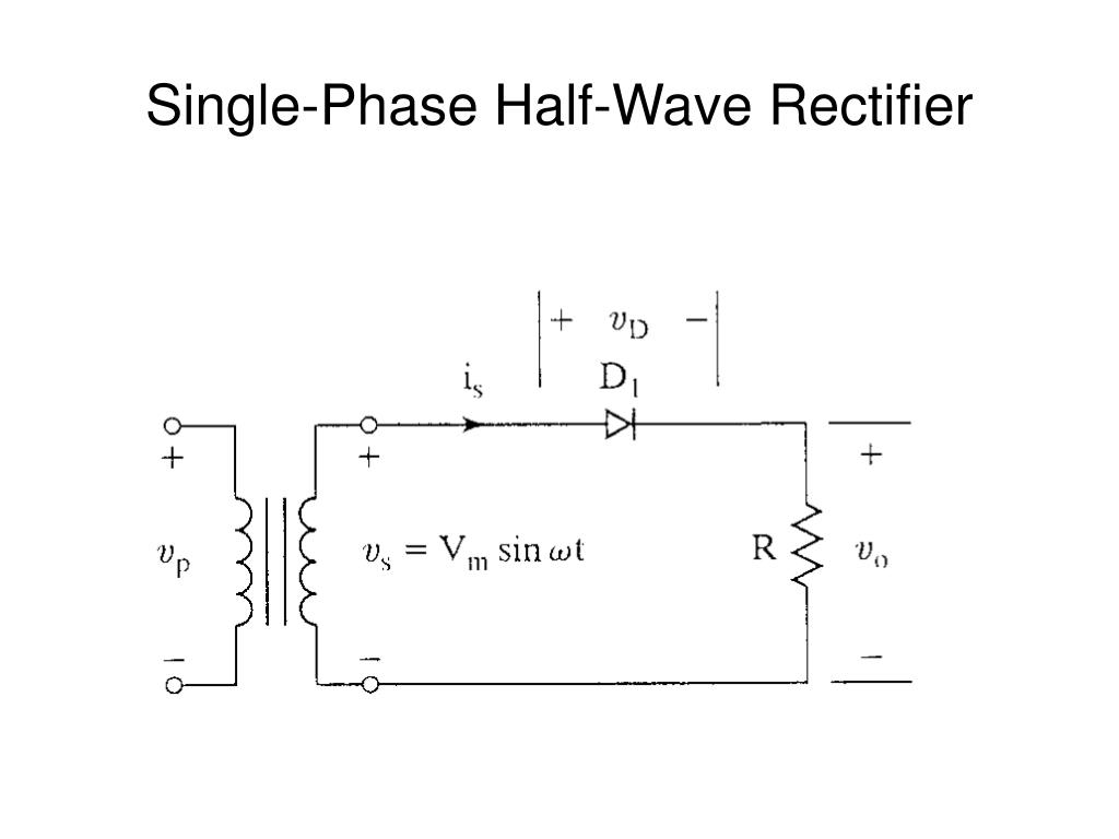 PPT - Single-Phase Half-Wave Rectifier PowerPoint