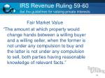 irs revenue ruling 59 60 set the guidelines for valuing private interests