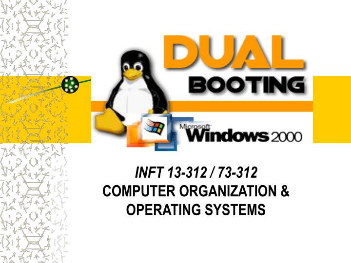 inft 13 312 73 312 computer organization operating systems n.