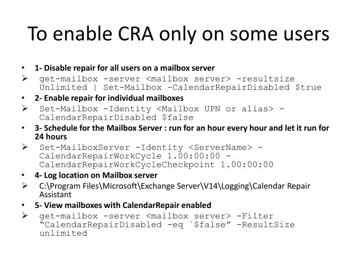 To enable cra only on some users