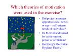 which theories of motivation were used in the exercise