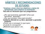 h bitos y recomendaciones de estudio