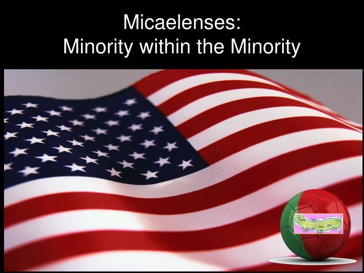 Micaelenses: