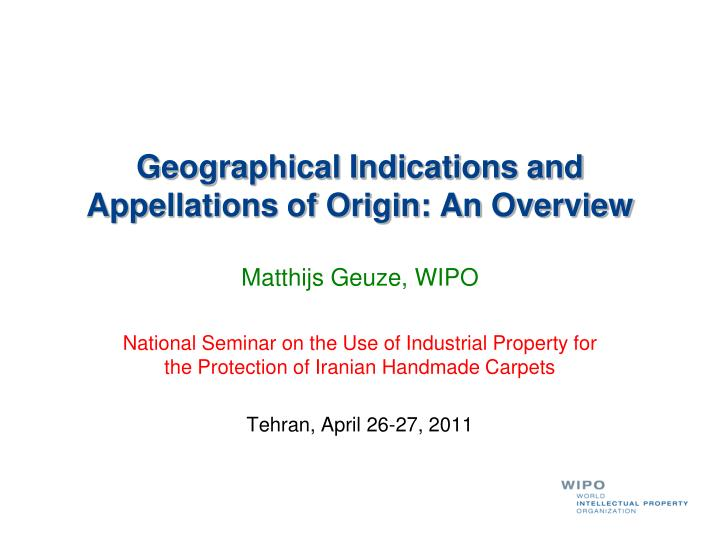 geographical indications and appellations of origin an overview n.