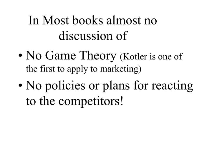 In Most books almost no discussion of