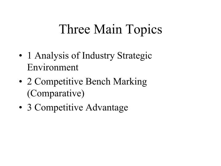 Three main topics