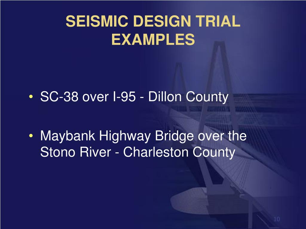 SEISMIC DESIGN TRIAL