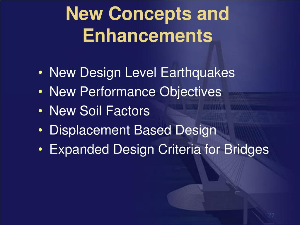 New Concepts and Enhancements