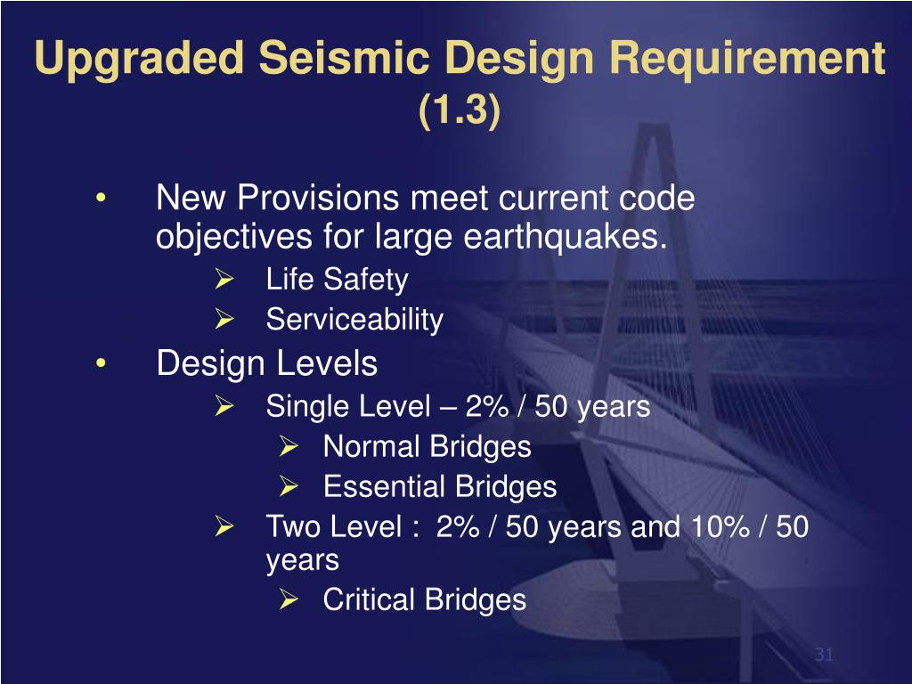Upgraded Seismic Design Requirement