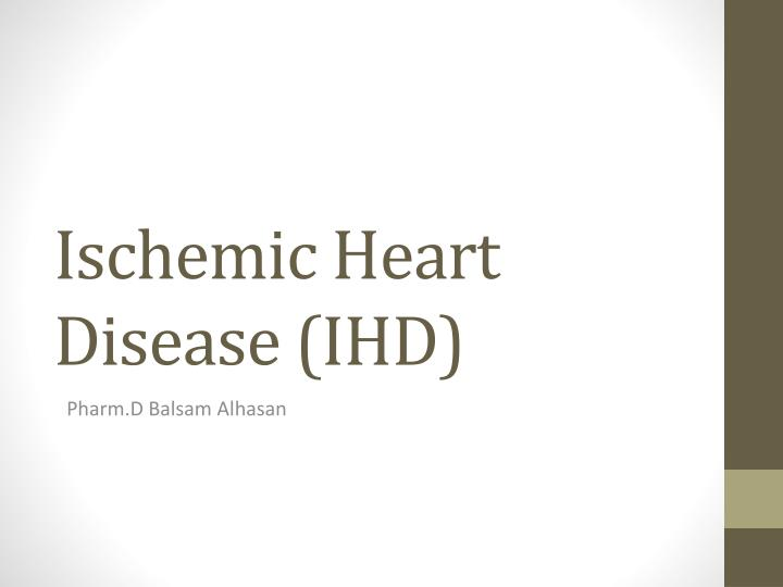 ischemic heart disease ihd n.