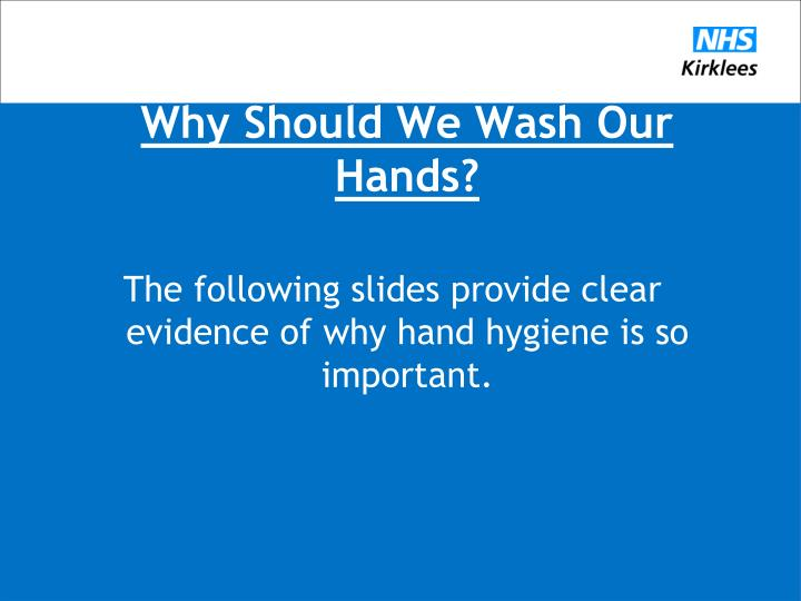 Why Should We Wash Our Hands?