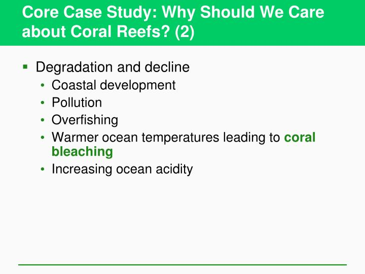 Core case study why should we care about coral reefs 2