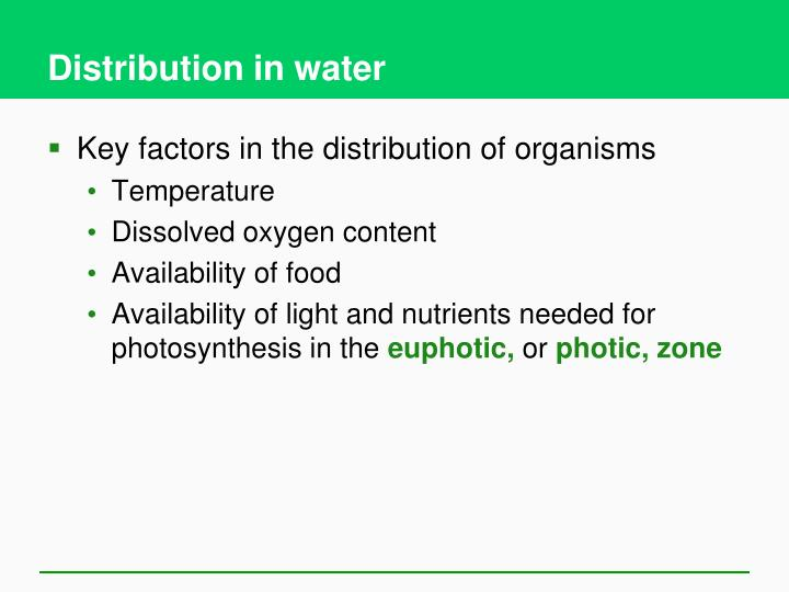 Distribution in water