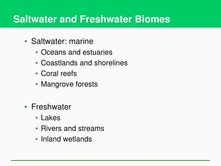 Saltwater and Freshwater Biomes