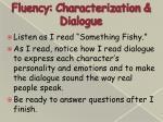 fluency characterization dialogue1