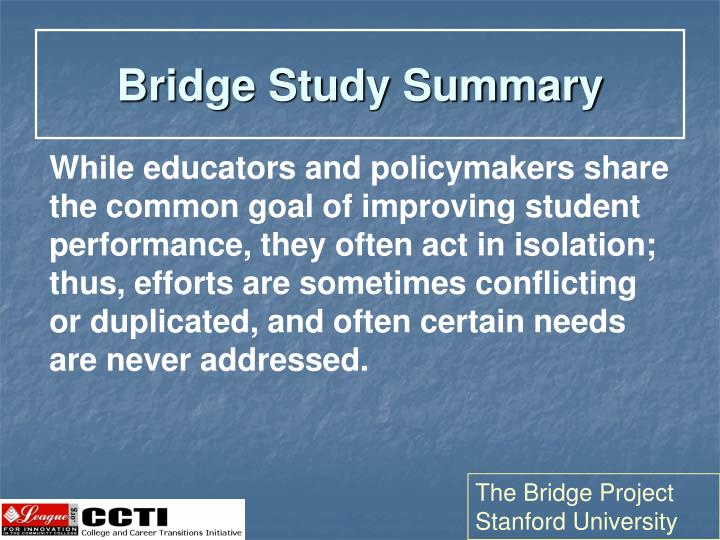 Bridge Study Summary