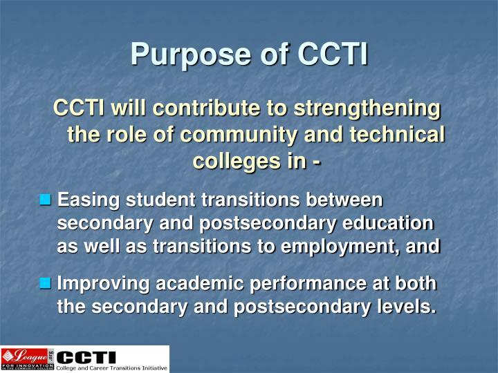 Purpose of CCTI