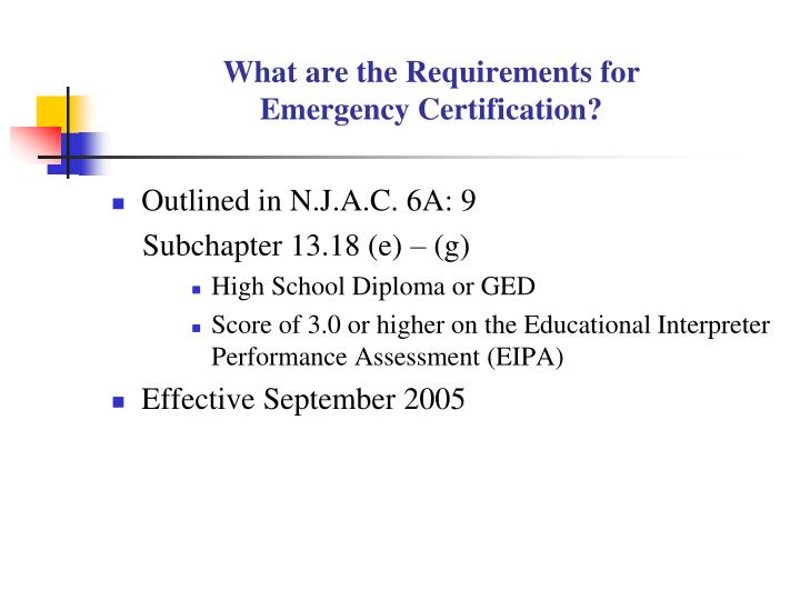 Ppt Certification Requirements For Educational Interpreters In New