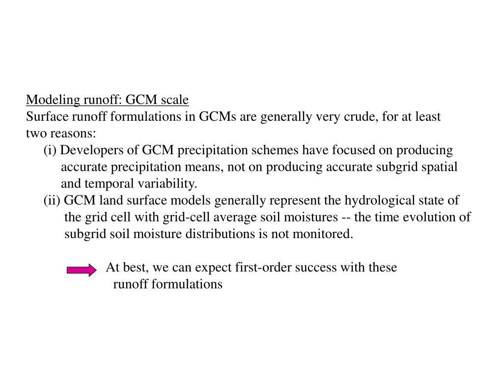 Modeling runoff: GCM scale