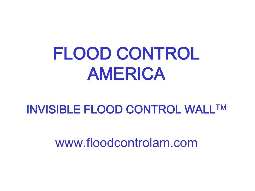 FLOOD CONTROL AMERICA