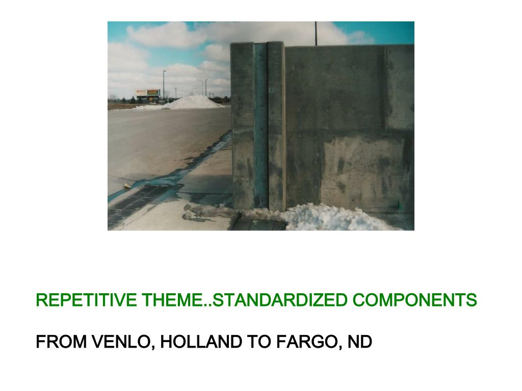 REPETITIVE THEME..STANDARDIZED COMPONENTS