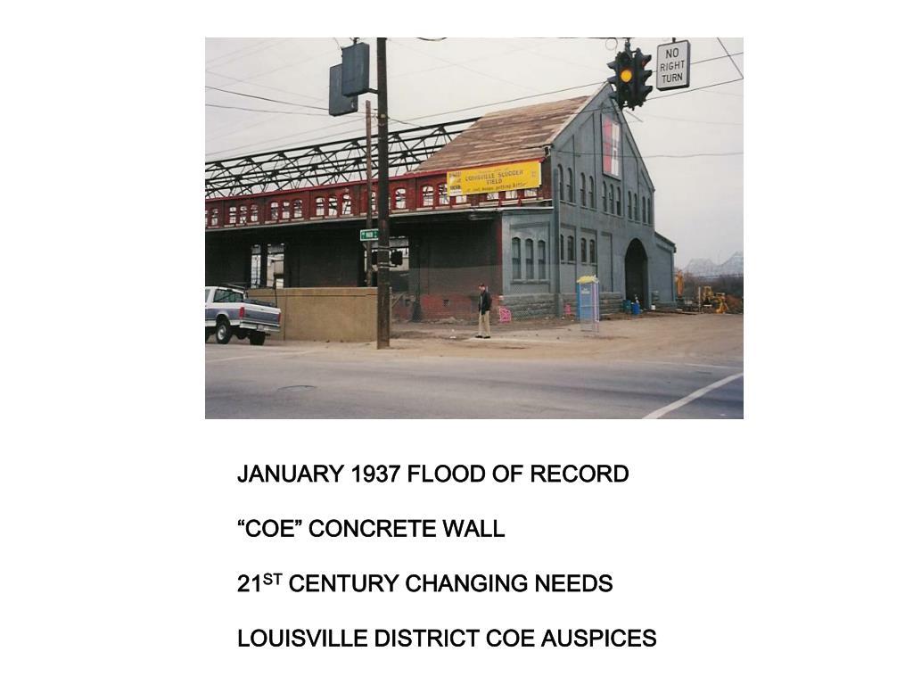 JANUARY 1937 FLOOD OF RECORD